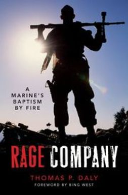 Daly, Thomas P. - Rage Company: A Marine's Baptism By Fire, ebook