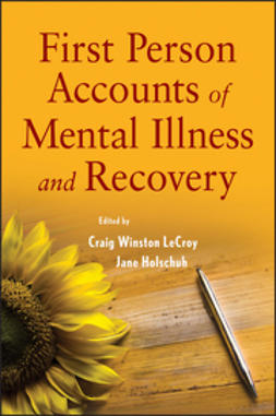 Holschuh, Jane - First Person Accounts of Mental Illness and Recovery, e-kirja