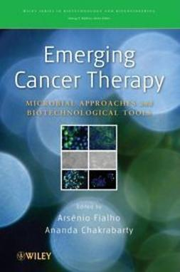 Chakrabarty, Ananda - Emerging Cancer Therapy: Microbial Approaches and Biotechnological Tools, e-bok