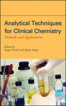 Caroli, Sergio - Analytical Techniques for Clinical Chemistry: Methods and Applications, ebook