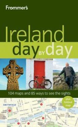 Daugherty, Christi - Frommer's<sup>®</sup> Ireland Day by Day, ebook