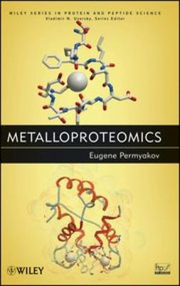Permyakov, Eugene - Metalloproteomics, ebook