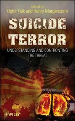 Falk, Ophir - Suicide Terror: Understanding and Confronting the Threat, ebook