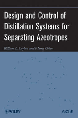 Chien, I-Lung - Design and Control of Distillation Systems for Separating Azeotropes, e-bok