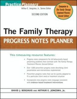 Berghuis, David J. - The Family Therapy Progress Notes Planner, e-bok