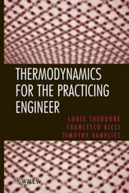 Theodore, Louis - Thermodynamics for the Practicing Engineer, ebook