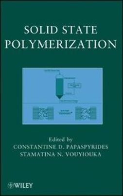Papaspyrides, Constantine D. - Solid State Polymerization, ebook