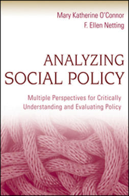 O'Connor, Mary Katherine - Analyzing Social Policy: Multiple Perspectives for Critically Understanding and Evaluating Policy, ebook