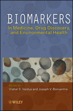 Bonventre, Joseph V. - Biomarkers: In Medicine, Drug Discovery, and Environmental Health, ebook
