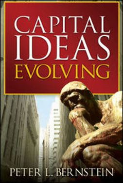 Bernstein, Peter L. - Capital Ideas Evolving, ebook
