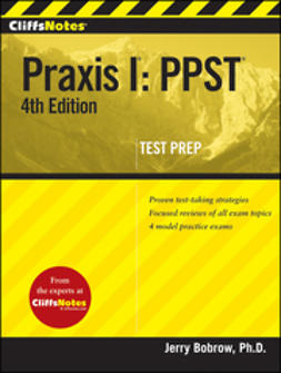 Bobrow, Jerry - CliffsNotes Praxis I: PPST, e-kirja