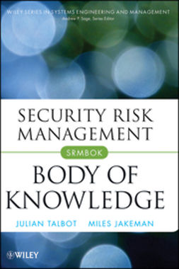 Talbot, Julian - Security Risk Management Body of Knowledge, ebook