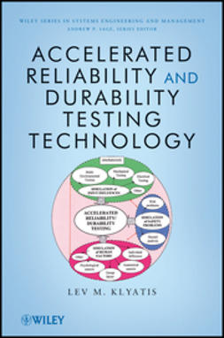Klyatis, Lev M. - Accelerated Reliability and Durability Testing Technology, e-kirja