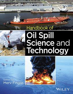 Fingas, Merv - Handbook of Oil Spill Science and Technology, ebook
