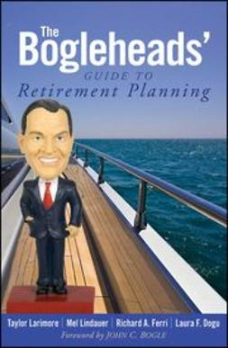 Larimore, Taylor - The Bogleheads' Guide to Retirement Planning, e-kirja
