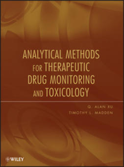 Madden, Timothy L. - Analytical Methods for Therapeutic Drug Monitoring and Toxicology, ebook