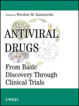 Kazmierski, Wieslaw M. - Antiviral Drugs: From Basic Discovery Through Clinical Trials, ebook