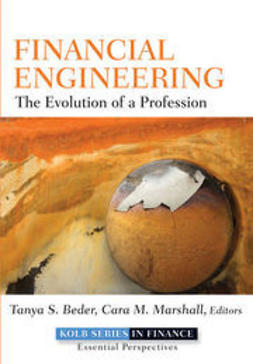 Beder, Tanya S. - Financial Engineering: The Evolution of a Profession, e-bok