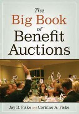 Fiske, Jay R. - The Big Book of Benefit Auctions, ebook