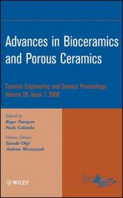 Colombo, Paolo - Advances in Bioceramics and Porous Ceramics: Ceramic Engineering and Science Proceedings, e-bok
