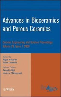 Advances in Bioceramics and Porous Ceramics: Ceramic Engineering and Science Proceedings