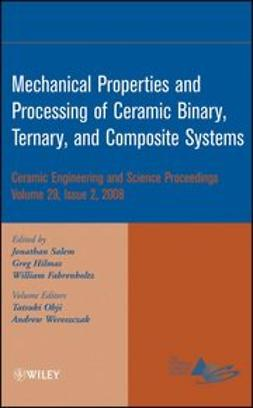 Fahrenholtz, William - Mechanical Properties and Performance of Engineering Ceramics and Composites IV: Ceramic Engineering and Science Proceedings, ebook