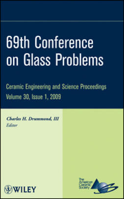 Drummond, Charles H. - 69th Conference on Glass Problems, CESP Volume 30, Issue 1, ebook