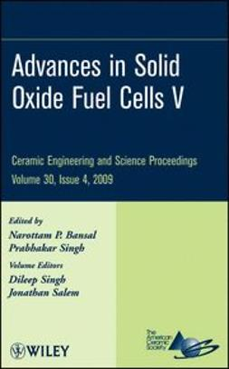 Bansal, Narottam P. - Advances in Solid Oxide Fuel Cells V, e-kirja