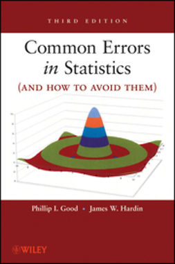 Good, Phillip I. - Common Errors in Statistics (and How to Avoid Them), ebook