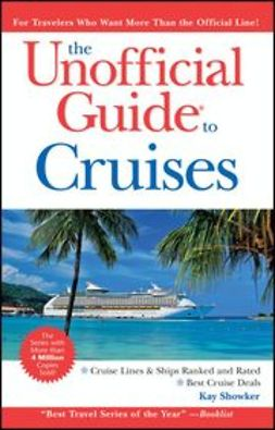 Showker, Kay - The Unofficial Guide® to Cruises, ebook