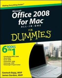 Bajaj, Geetesh - Office 2008 for Mac All-in-One For Dummies<sup>®</sup>, ebook