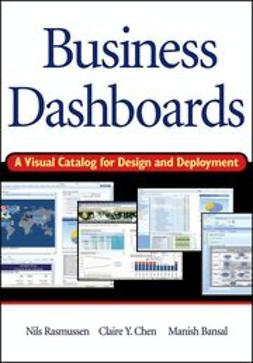 Rasmussen, Nils H. - Business Dashboards: A Visual Catalog for Design and Deployment, ebook