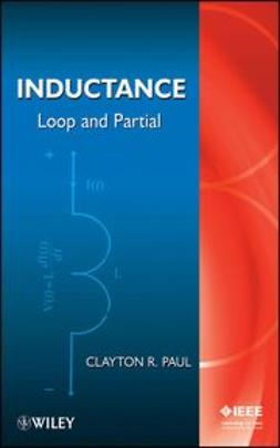 Paul, Clayton R. - Inductance: Loop and Partial, ebook