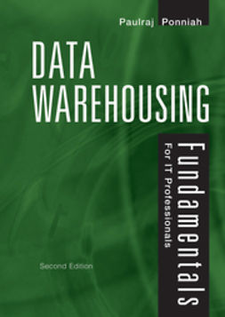 Ponniah, Paulraj - Data Warehousing Fundamentals for IT Professionals, ebook