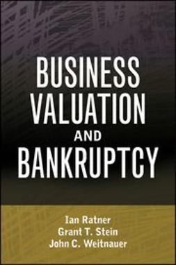 Ratner, Ian - Business Valuation and Bankruptcy, ebook