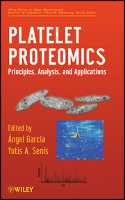 Garc?a-Alonso, ?ngel - Platelet Proteomics: Principles, Analysis, and Applications, ebook