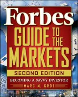 LLC, Forbes, - Forbes Guide to the Markets: Becoming a Savvy Investor, ebook