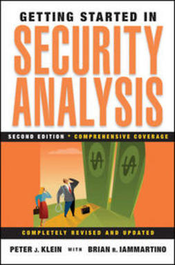 Klein, Peter J. - Getting Started in Security Analysis, ebook