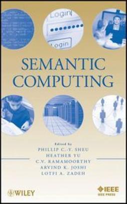 Sheu, Phillip - Semantic Computing, ebook