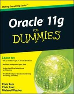 Ruel, Chris - Oracle 11g For Dummies<sup>®</sup>, ebook