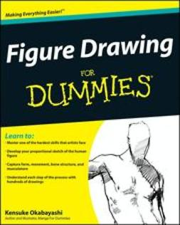 Okabayashi, Kensuke - Figure Drawing For Dummies®, ebook