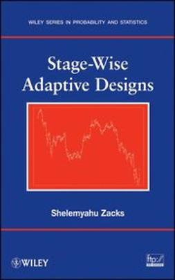 Zacks, Shelemyahu - Stage-Wise Adaptive Designs, e-bok