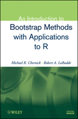 Chernick, Michael R. - An Introduction to Bootstrap Methods with Applications to R, e-kirja