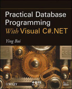 Bai, Ying - Practical Database Programming With Visual C#.NET, ebook