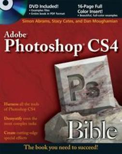 Abrams, Simon - Photoshop<sup>®</sup> CS4 Bible, ebook