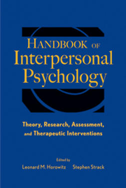 Horowitz, Leonard M. - Handbook of Interpersonal Psychology: Theory, Research, Assessment and Therapeutic Interventions, e-kirja