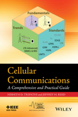 Reed, Jeffrey H. - Cellular Communications: A Comprehensive and Practical Guide, ebook