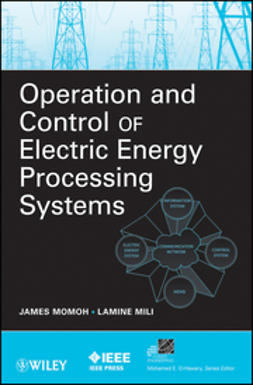 Momoh, James - Operation and Control of Electric Energy Processing Systems, ebook