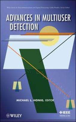 Honig, Michael L. - Advances in Multiuser Detection, e-bok