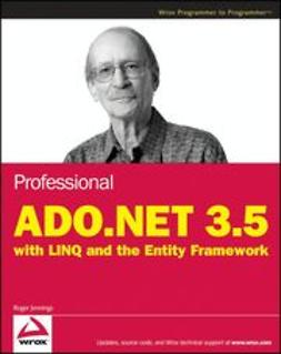 Jennings, Roger - Professional ADO.NET 3.5 with LINQ and the Entity Framework, ebook